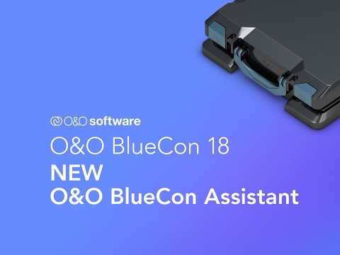 O&O BlueCon 18 - Disaster Recovery in one Pack! NEW: O&O BlueCon Assistant